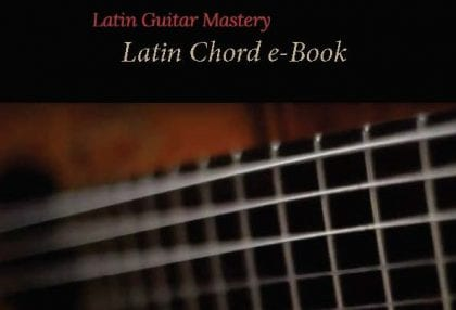 latin guitar chords | Latin Guitar Mastery